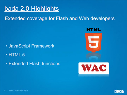 bada 2.0 supports HTML5 and WAC